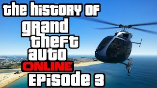The history of GTA Online - Episode 3