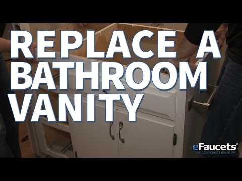 How To Replace a Bathroom Vanity | eFaucets.com