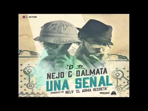Ñejo y Dalmata   Señal de Vida (`Prod By Nelly 'El Arma Secreta')