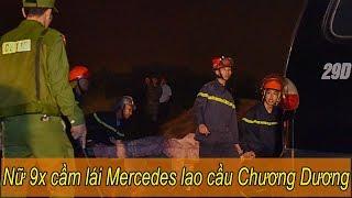 Đã xác định cô gái 9X lái chiếc Mercedes lao xuống cầu Chương Dương - Đam Mê Xe