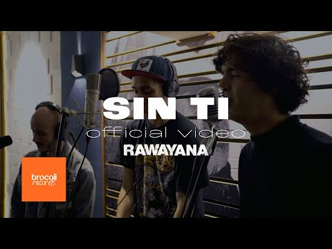 Sin Ti - Rawayana, Willy Rodríguez (Cultura Profética), McKlopedia & La Vida Bohème