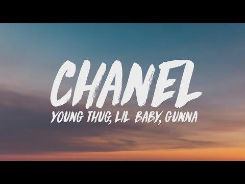 Young Thug, Lil Baby, Gunna - Chanel (Go Get It) (Lyrics)