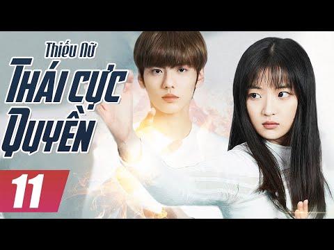 Thiếu Nữ Thái Cực Quyền - Tập 11 | Phim Bộ Trung Quốc Mới Hay Nhất - Thuyết Minh