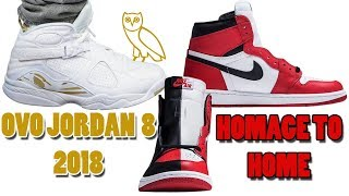 OVO Air Jordan 8 WHITE RELEASING 2018, Air Jordan 1 HOMAGE TO HOME and More