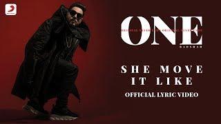 Badshah - She Move It Like   ONE Album   Lyrics Video
