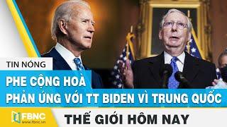 Tin thế giới 23/1, phe Cộng Hoà phản ứng với ông Biden vì lệnh trừng phạt của Trung Quốc | FBNC