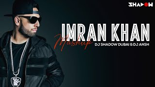 Imran Khan Mashup – Dj Shadow Dubai