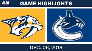 NHL Highlights | Predators vs. Canucks - Dec 6, 2018