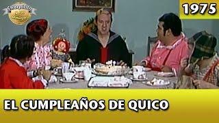 El Chavo | El cumpleaños de Quico (Completo)