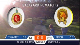 Backyard IPL Match 2
