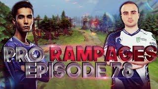 Dota 2 PRO Rampages #78