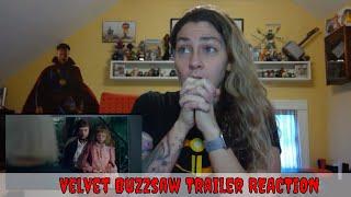 Velvet Buzzsaw Official Trailer REACTION & Review! (Netflix)