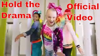 Hold The Drama Official Video JoJo Siwa