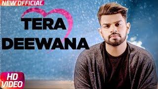 Tera Deewana – Gaurav Bansal