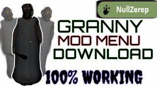 How to download granny mod null zerep