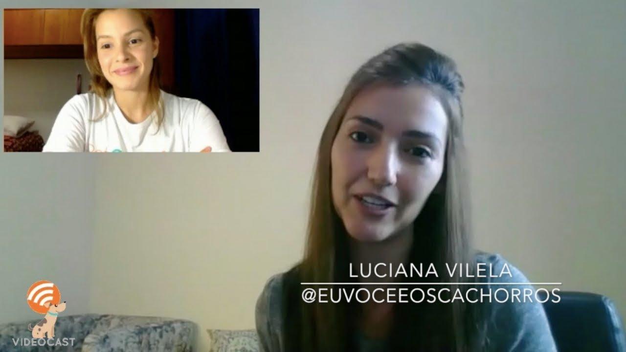 VIDEOCAST #1: Entrevista com Luciana @euvoceeoscachorros
