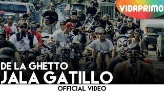 De La Ghetto - Jala Gatillo