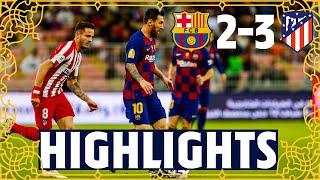 HIGHLIGHTS | Barça 2-3 Atlético Madrid