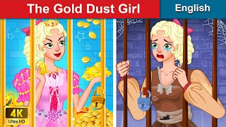 The Gold Dust Girl 👸 Bedtime stories 🌛 Fairy Tales For Teenagers | WOA Fairy Tales