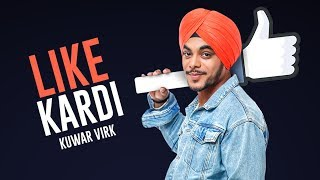 Like Kardi – Kuwar Virk Video HD