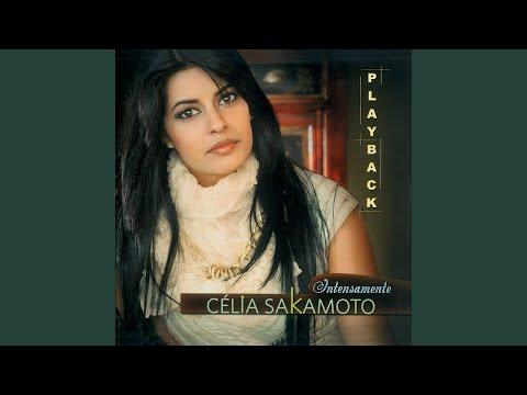Baixar PLAYBACK Célia Sakamoto A Vitoria è Certa I Album Intensamente