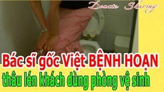 B.á.c s,ĩ g.ố.c Việt B.Ệ.NH H.O.Ạ.N th.â.u l.é.n kh.á.ch dùng ph.ò.ng vệ s,i,nh