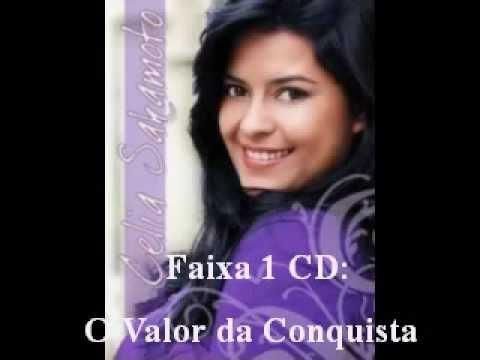 Baixar Célia Sakamoto-O Valor da Conquista.MPG