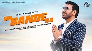 Oh Bande Aa – Bai Amarjit