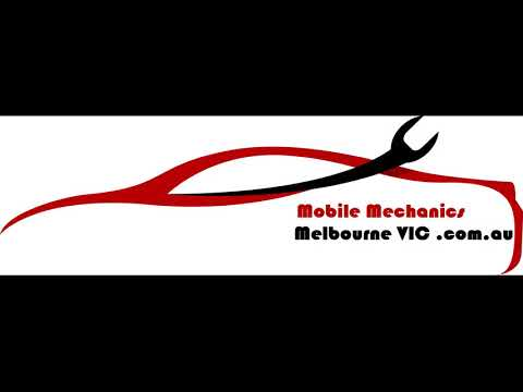 Mobile Mechanics Melbourne VIC
