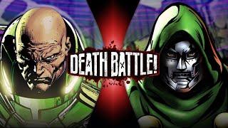 Lex Luthor VS Doctor Doom (DC vs Marvel) | DEATH BATTLE!