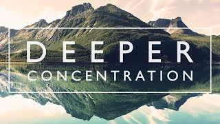 Ambient Study Music To Concentrate - 4 Hours of Music for Studying, Concentration and Memory