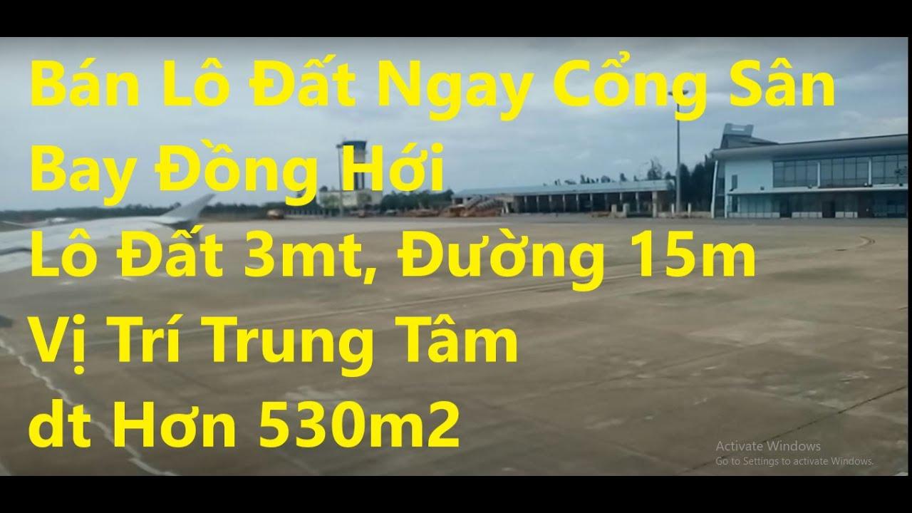 Bán lô đất DT 528m2 ngay cổng sân bay Đồng Hới, lô góc 3MT đường 15m, vị trí trung tâm video