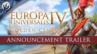 Europa Universalis IV - Golden Century Bejelentés Trailer