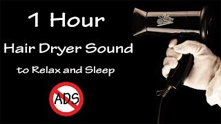 Relaxing Hair Dryer Sound 68 | 1 Hour Visual ASMR | Lullaby to Sleep