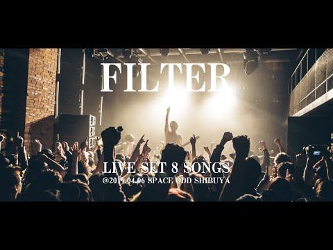 FILTER LIVE@2019.04.06 SPACE ODD