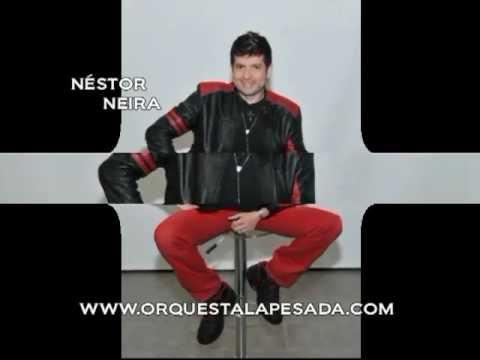 MORENA CONSENTIDA - NESTOR NEIRA Y SU ORQUESTA LA PESADA