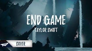 Taylor Swift Ft. Ed Sheeran & Future - End Game (Lyrics / Lyric Video) (Cover by Jake Roque)