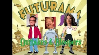 Futurama Outtakes Bloopers Billy West John Dimaggio Katy Sagal Phil LaMarr