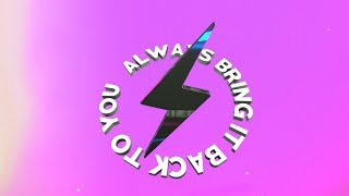 Starrah & Diplo - Always Come Back (Official Lyric Video)