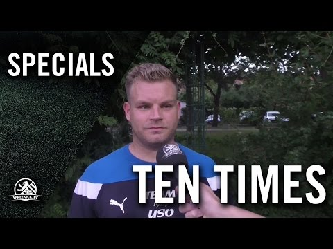 Ten Times mit Julian Bartel (SC Union-Südost) | SPREEKICK.TV