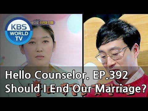 He talks about getting a divorce every day. [Hello Counselor/ENG,THA/2018.12.17]