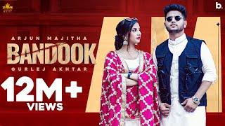 Bandook – Arjun Majitha Ft Gurlez Akhtar Video HD