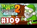 Plants vs. Zombies 2: It's About Time - Gameplay Walkthrough Part 109 - Feastivus Day 1! (iOS)