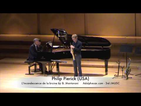 3rd JMLISC Philip Pierick (USA) L'Incandescence de la bruine by B. Mantovani