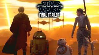 The Rise Of Skywalker Final Trailer BAD News Revealed! (Star Wars Episode 9 Trailer 3)