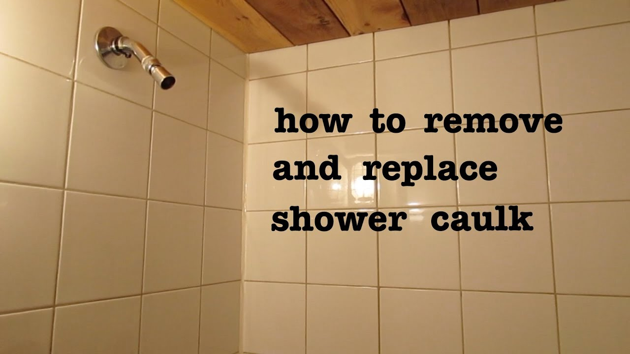 How To Remove Caulking From Shower Mycoffeepot Org