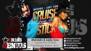 Mavado & Lady Saw - Cruise Pon Di Stick (Clean) Gyal Pledge Riddim - April 2015