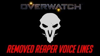 Overwatch - Removed Reaper Voice Lines