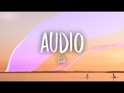 LSD - Audio (Lyrics) ft. Sia, Diplo, Labrinth