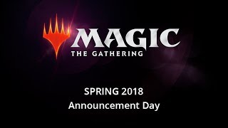 Magic: The Gathering 2018 Spring Announcement Day